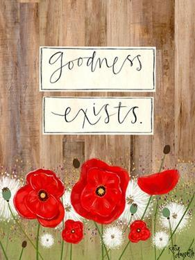 Goodness Exists by Katie Doucette