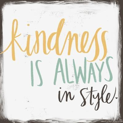 Kindness Is Always in Style by Katie Doucette