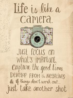 Life Is Like a Camera by Katie Doucette