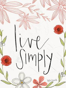 Live Simply by Katie Doucette