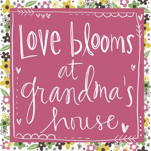 Love Blooms at Grandma's 2 by Katie Doucette