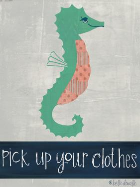 Pick Up Your Clothes by Katie Doucette