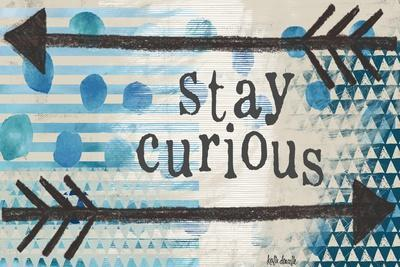 Stay Curious Blue