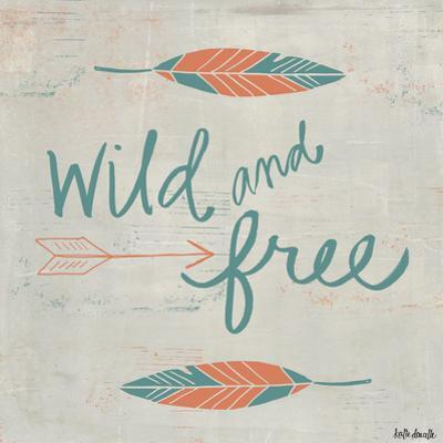 Wild and Free by Katie Doucette