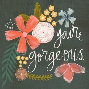 You're Gorgeous by Katie Doucette
