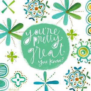 You're Pretty Great by Katie Doucette