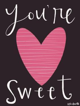You're Sweet by Katie Doucette