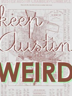 Keep Austin Weird - 1939, Austin Chamber of Commerce, Texas, United States Map