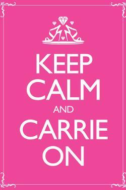 Keep Calm and Carrie On 2