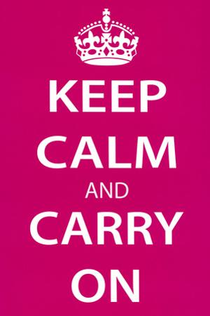 Keep Calm and Carry On, Magenta