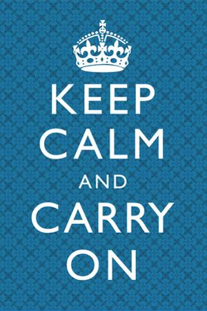 Keep Calm and Carry On Motivational Blue Pattern Art Print Poster