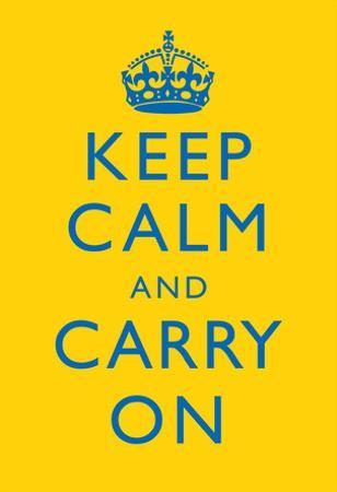 Keep Calm and Carry On Motivational Bright Yellow Art Print Poster
