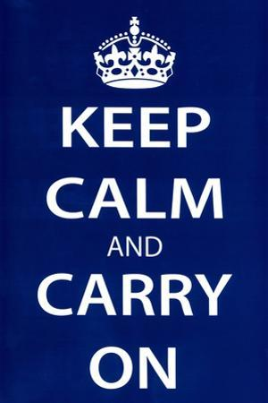Keep Calm and Carry On (Motivational, Dark Blue) Art Poster Print