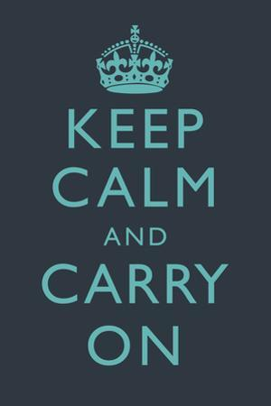 Keep Calm and Carry on Motivational Dark Blue Art Print Poster