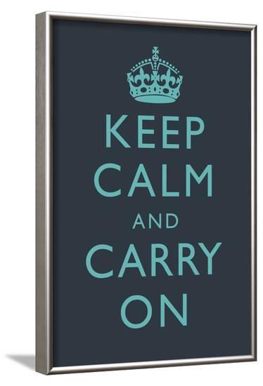 Keep Calm and Carry on Motivational Dark Blue Art Print Poster--Framed Poster