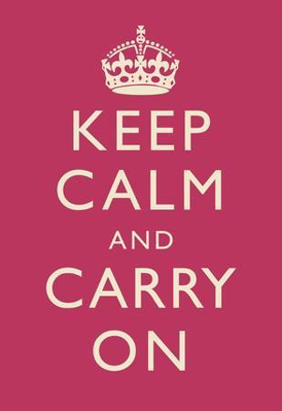 Keep Calm and Carry On Motivational Fuchsia Art Print Poster