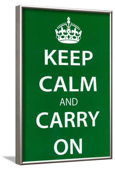 Keep Calm and Carry On (Motivational, Green) Art Poster Print--Framed Poster