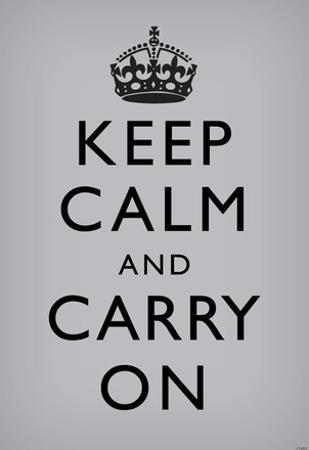 Keep Calm and Carry On (Motivational, Grey) Art Poster Print