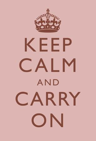 Keep Calm and Carry On Motivational Light Pink Art Print Poster