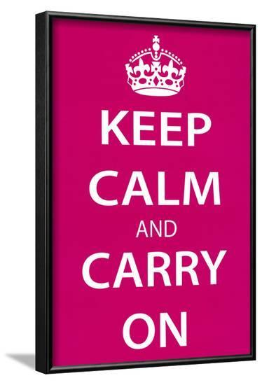 Keep Calm and Carry On (Motivational, Magenta) Art Poster Print--Framed Poster
