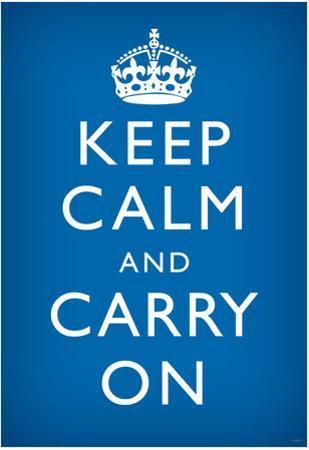 Keep Calm and Carry On (Motivational, Medium Blue) Art Poster Print