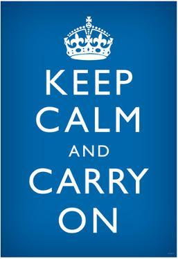 Keep Calm and Carry On (Motivational, Medium Blue) Art Poster Print