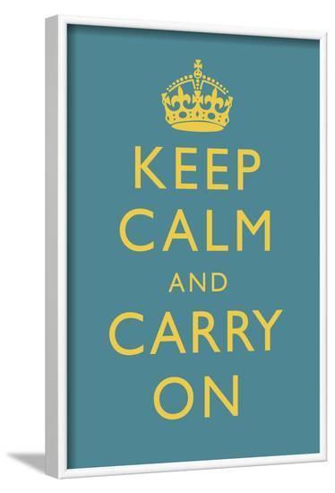 Keep Calm and Carry On Motivational Medium Blue Art Print Poster--Framed Poster