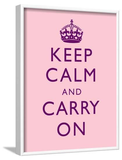 Keep Calm and Carry On Motivational Pale Pink Art Print Poster--Framed Poster