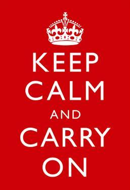 Keep Calm and Carry On (Motivational, Red) Art Poster Print