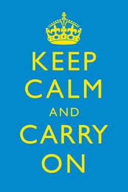 Keep Calm and Carry On Motivational Yellow and Bright Blue Art Print Poster