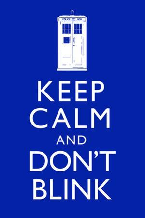 Keep Calm and Don't Blink Television Plastic Sign