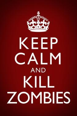Keep Calm and Kill Zombies Red Plastic Sign