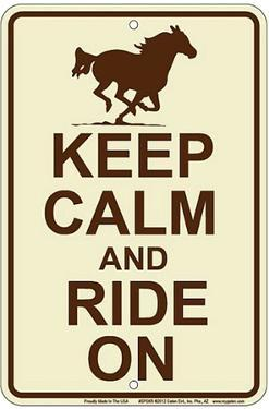 Keep Calm And Ride On