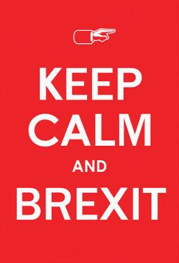 Keep Calm & BREXIT (Raging Red)