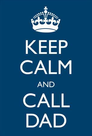 Keep Calm Call Dad Crown