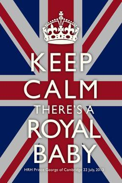 Keep Calm Royal Baby Commemorative Poster