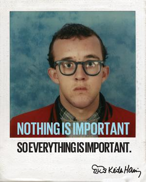 Nothing is Important by Keith Haring
