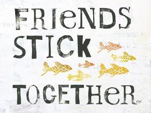 Friends Stick Together by Kellie Day