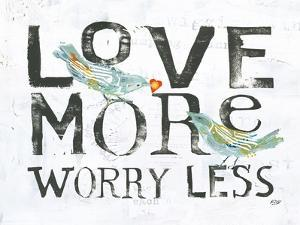 Love More Worry Less by Kellie Day