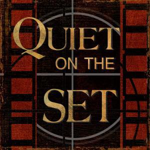 Quiet on the Set by Kelly Donovan