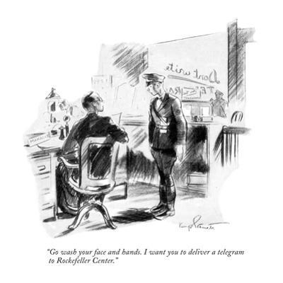 """""""Go wash your face and hands. I want you to deliver a telegram to Rockefel…"""" - New Yorker Cartoon"""