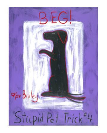 Beg - Stupid Pet Trick #4 by Ken Bailey