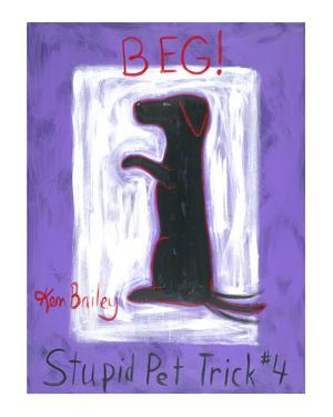 Beg - Stupid Pet Trick #4 by Ken Bailey
