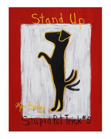 Stand Up - Stupid Pet Trick #5 by Ken Bailey