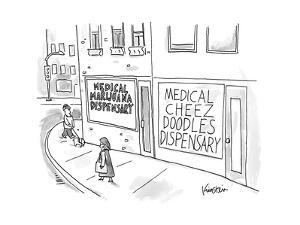 """A storefront """"Medical Marijuana Dispensary,"""" is right next to the """"Medical... - New Yorker Cartoon by Ken Krimstein"""