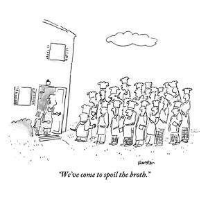 """""""We've come to spoil the broth."""" - New Yorker Cartoon by Ken Krimstein"""