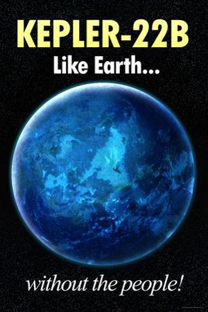Kepler-22B Earth Without the People Humor Plastic Sign