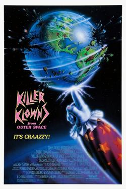 KILLER KLOWNS FROM OUTER SPACE [1988], directed by STEPHEN CHIODO.