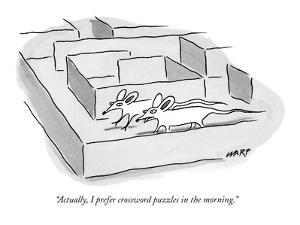 """Actually, I prefer crossword puzzles in the morning."" - New Yorker Cartoon by Kim Warp"