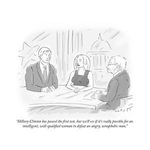 """""""Hillary Clinton has passed the first test, but we'll see if it's really p…"""" - Cartoon by Kim Warp"""